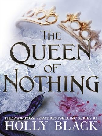 Holly Black: The queen of nothing : The folk of the air series, book 3