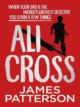 James Patterson: Ali cross : Ali cross series, book 1