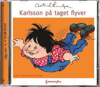 Astrid Lindgren: Karlsson på taget flyver