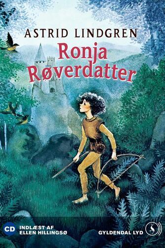 Astrid Lindgren: Ellen Hillingsø læser Ronja Røverdatter