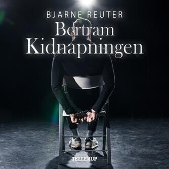 Bjarne Reuter: Kidnapning