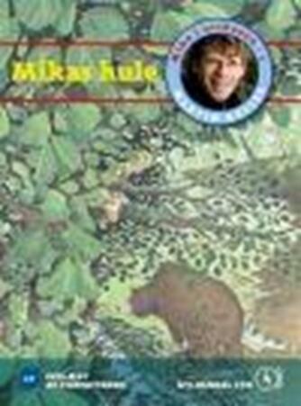 Martin Keller (f. 1966-09-26): Mikas hule
