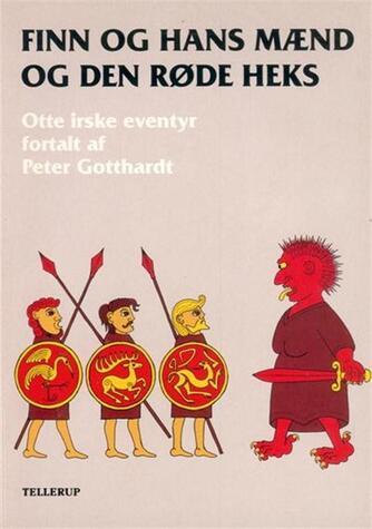Peter Gotthardt: Finn og hans mænd og den røde heks