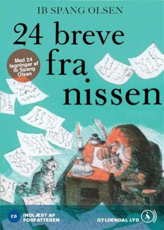 Ib Spang Olsen: 24 breve fra nissen