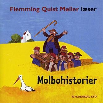 Flemming Quist Møller: Molbohistorier