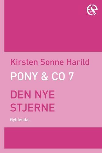 Kirsten Sonne Harild: Den nye stjerne
