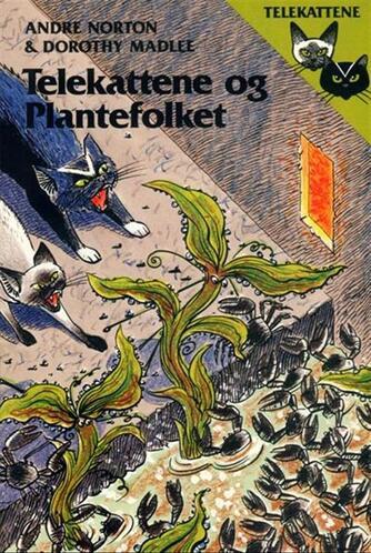 Andre Norton: Telekattene og plantefolket
