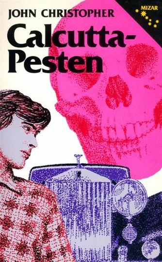 John Christopher: Calcutta-pesten