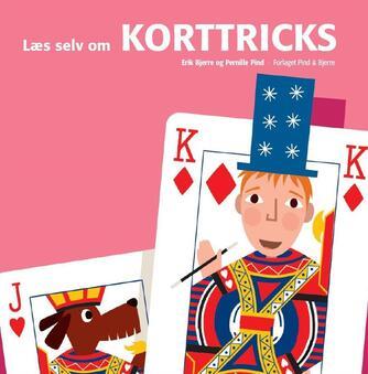 Erik Bjerre, Pernille Pind: Læs selv om korttricks