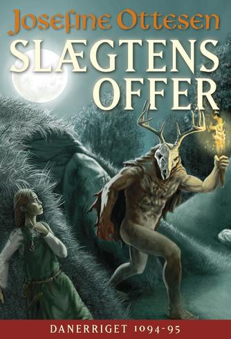 Josefine Ottesen: Slægtens offer