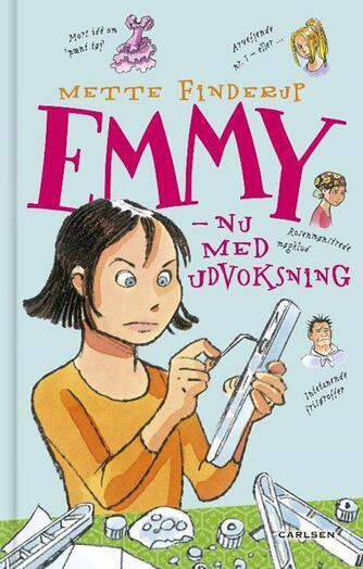 Mette Finderup: Emmy - nu med udvoksning