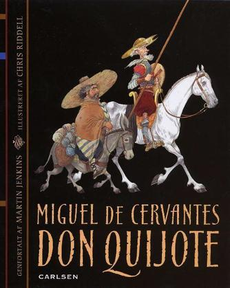 M. de Cervantes Saavedra: Don Quijote (Ved Martin Jenkins)