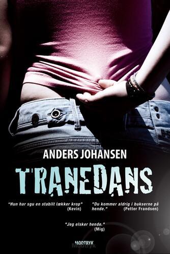 Anders Johansen (f. 1953): Tranedans
