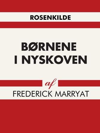 F. Marryat: Børnene i Nyskoven