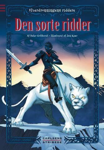 Peter Gotthardt: Den sorte ridder