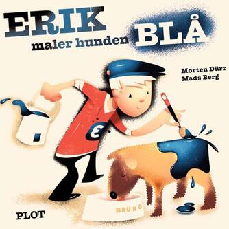 Morten Dürr: Erik maler hunden blå