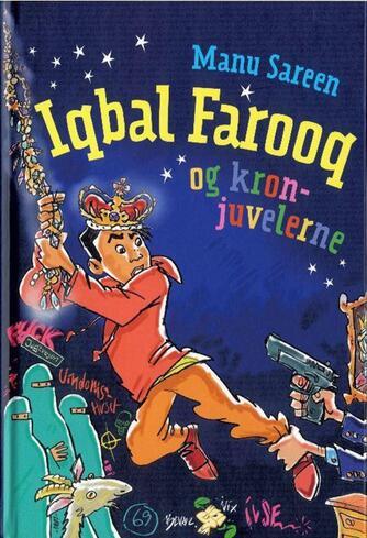 Manu Sareen: Iqbal Farooq og kronjuvelerne