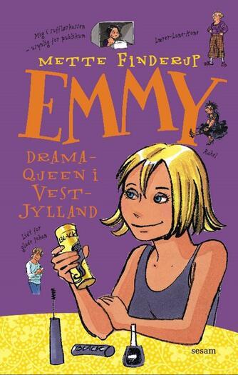 Mette Finderup: Emmy - dramaqueen i Vestjylland