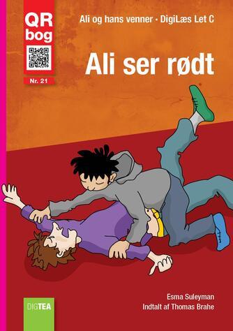 Esma Suleyman: Ali ser rødt