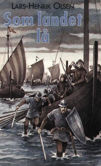 Lars-Henrik Olsen (f. 1946): Som landet lå