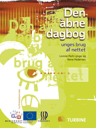 Rene Pedersen, Lonni Park Lynge: Den åbne dagbog - unges brug af nettet