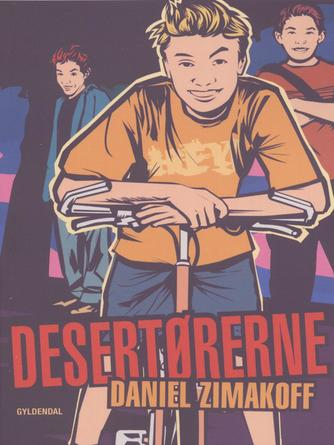 Daniel Zimakoff: Desertørerne