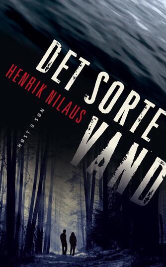 Henrik Nilaus: Det sorte vand