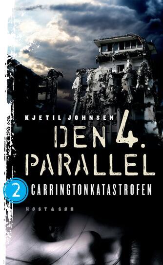 Kjetil Johnsen: Carringtonkatastrofen