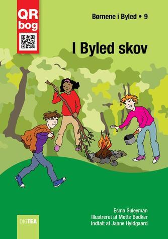 Esma Suleyman: I Byled skov