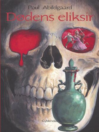 Poul Abildgaard: Dødens eliksir