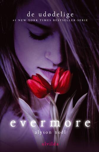 Alyson Noël: Evermore