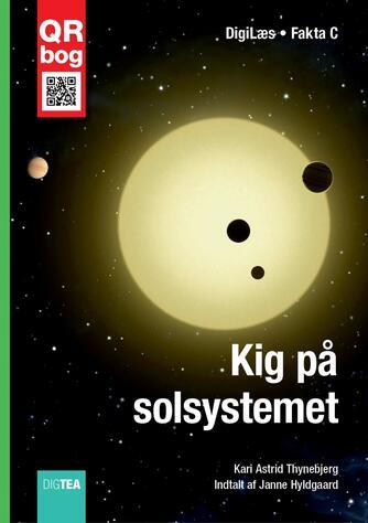 Kari Astrid Thynebjerg: Kig på solsystemet