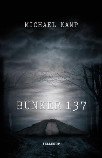 Michael Kamp (f. 1974): Bunker 137