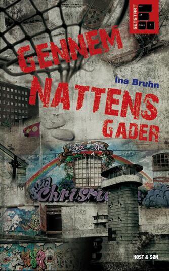 Ina Bruhn: Gennem nattens gader