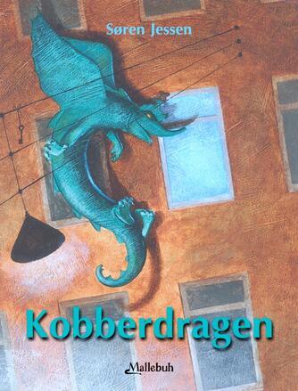 Søren Jessen (f. 1963): Kobberdragen