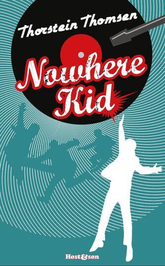 Thorstein Thomsen (f. 1950): Nowhere kid