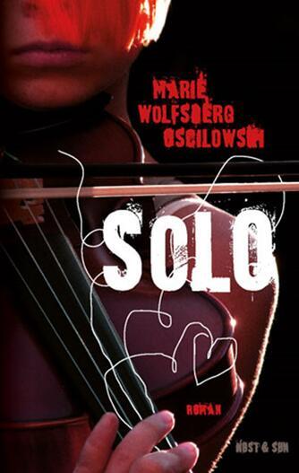 Marie Wolfsberg Oscilowski: SOLO : roman