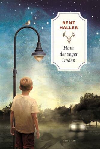 Bent Haller: Ham der søger døden