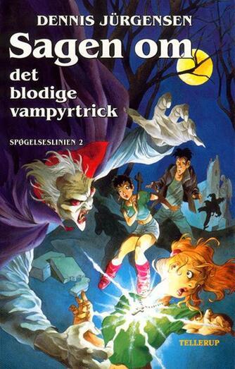 Dennis Jürgensen: Sagen om det blodige vampyrtrick