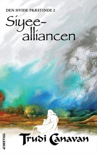 Trudi Canavan: Siyee-alliancen