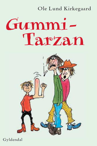 Ole Lund Kirkegaard: Gummi-Tarzan