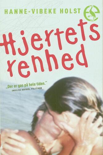 Hanne-Vibeke Holst: Hjertets renhed