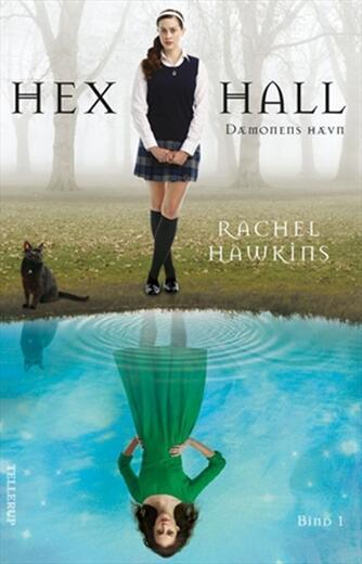 Rachel Hawkins: Hex Hall. Bind 1, Dæmonens hævn