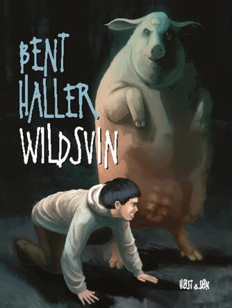 Bent Haller: Wildsvin