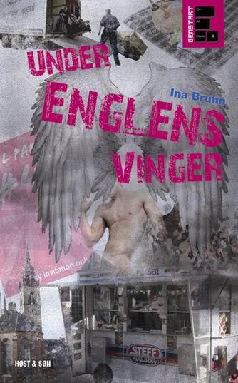 Ina Bruhn: Under englens vinger