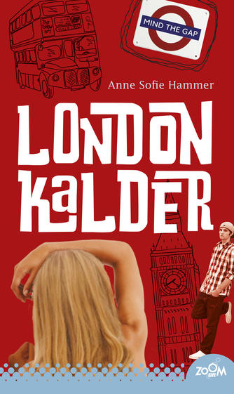 Anne Sofie Hammer (f. 1972-02-05): London kalder