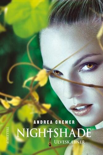 Andrea Cremer: Nightshade. Bind 2, Ulveskæbner