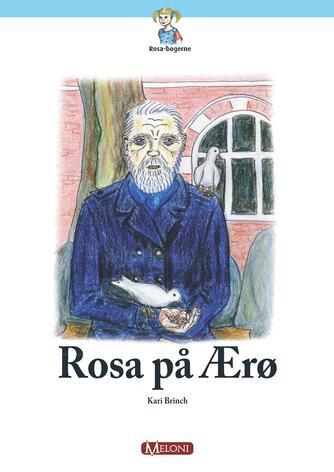 Kari Brinch: Rosa på Ærø : onde øjne