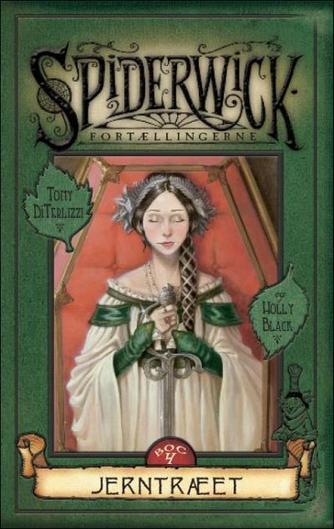 Holly Black: Spiderwick fortællingerne. 4. bog, Jerntræet