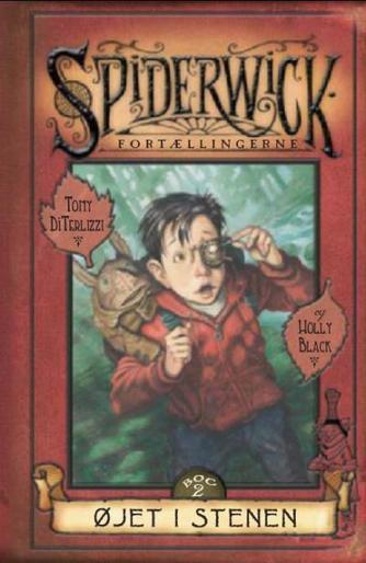 Holly Black: Spiderwick fortællingerne. 2. bog, Øjet i stenen